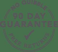 No Quibble 90 Day Money Back Guarantee + Free Returns
